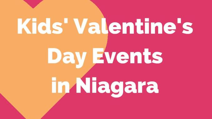 Valentine S Day Events In Niagara Niagarafamilies Com