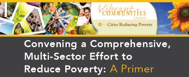 Convening a Comprehensive Multi-Sector Effort to Reduce Poverty A Primer