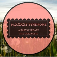 Baby G and XXXXY Syndrome - The Diagnosis