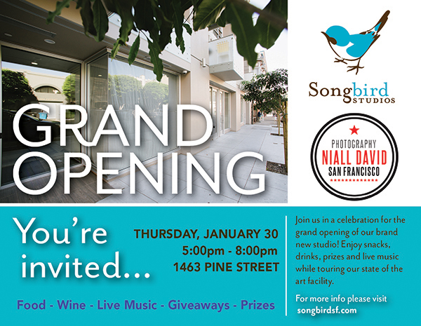 SONGBIRD STUDIOS and NIALL DAVID PHOTOGRAPHY in SAN FRANCISCO, CA TO HOST GRAND OPENING CELEBRATION ON THURSDAY, JANUARY 30th, 2014