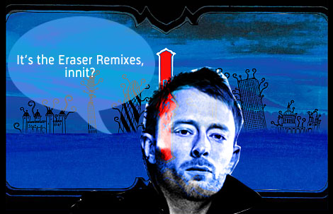 , Eraser remixes
