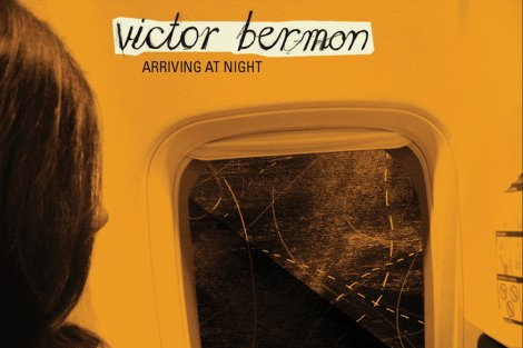 , Arriving at Night… Victor Bermon