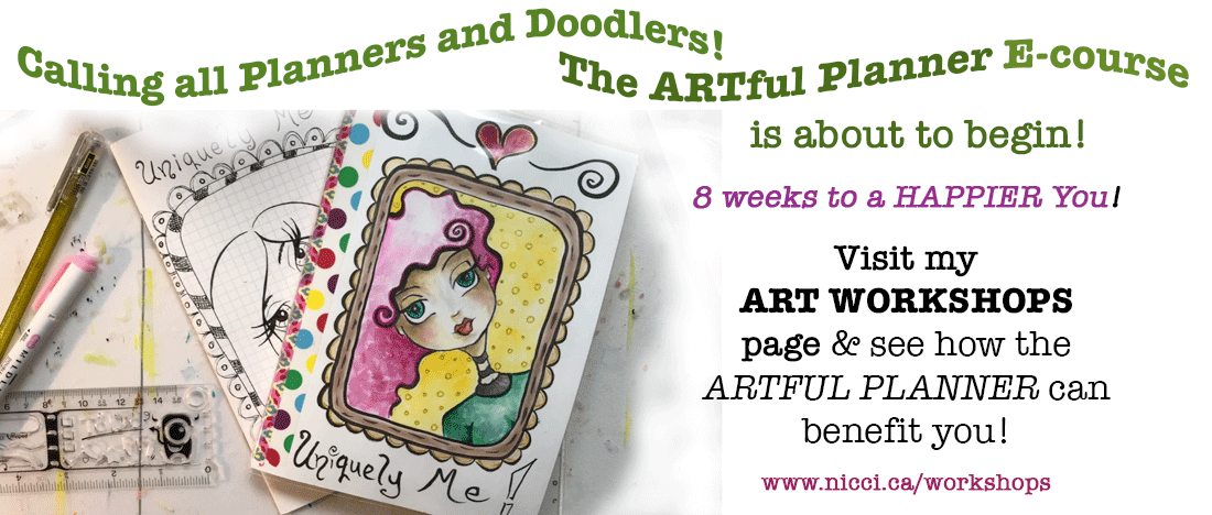 Calling all planners and doodlers! The artful planner e-course is about to begin! 8 weeks to a happier you! Visit my art workshops page and see how the artful planner can benefit you!