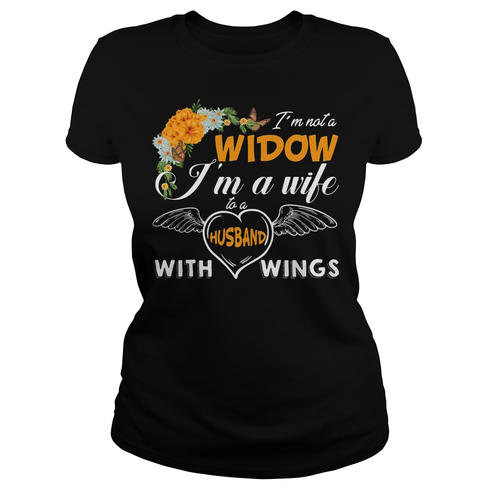 Im Not A Widow Im A Wife To A Husband With Wings Shirt Hoodie Sweater