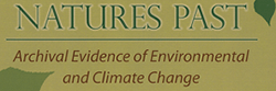 Natures Past Lecture Series: Archival Evidence of Environmental and Climate Change Exhibit & Lecture Series, hosted by the University of Alberta.