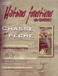 Couverture de la revue Chasse et pêche. Histoires forestières du Québec, vol. 5, no 2, automne 2013.