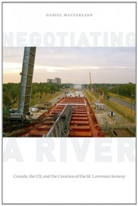 Macfarlane, Negotiating a river (UBC Press, 2014)