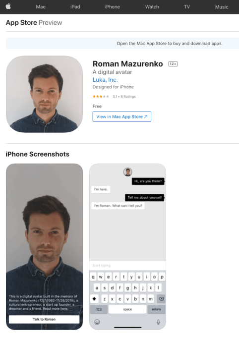 App store page showing 'Roman Mazurenko: A digital avatar' by Luka Inc. A screenshot from the iPhone app displays the face of a Caucasian man with short brown hair. There is a description on the image: 'This is a digital avatar built in the memory of Roman Mazurenko (12/7/1982-11/28/2015), a cultural entrepreneur, a startup founder, a dreamer and a friend.' There is a link to read more and a button to 'Talk to Roman'. Another screenshot shows a chat thread: 'Hi, are you there?' 'I'm here.' 'Talk about yourself.' 'I'm Roman. What can I tell you?'