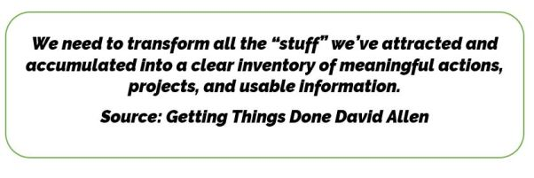 "Getting Things Done Quote About Our ""Stuff"""