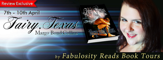 Fairy TX by Margo Bond Collins Blog Tour by Fabulosity Reads