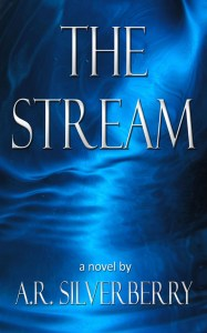 The Stream, by A.R. Silverberry