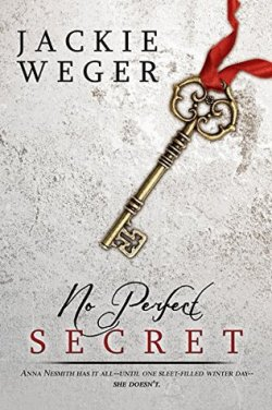 No Perfect Secret by Jackie Weger | From the blog of Nicholas C. Rossis, author of science fiction, the Pearseus epic fantasy series and children's books