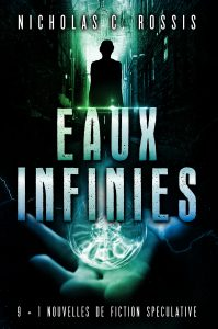 Eaux Infinies | From the blog of Nicholas C. Rossis, author of science fiction, the Pearseus epic fantasy series and children's books
