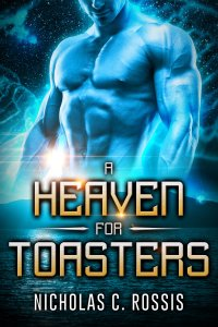 A Heaven for Toasters: Chapter 9