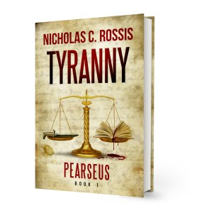 Pearseus: Tyranny | From the blog of Nicholas C. Rossis, author of science fiction, the Pearseus epic fantasy series and children's books
