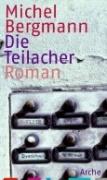 """Gelesen: """"Die Teilacher"""" von Michel Bergmann"""