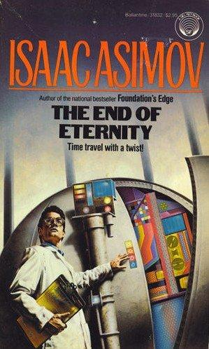 NickBusey.com | Isaac Asimov the End of Eternity