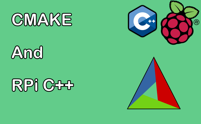 [ Raspberry Pi C ++] Using CMake