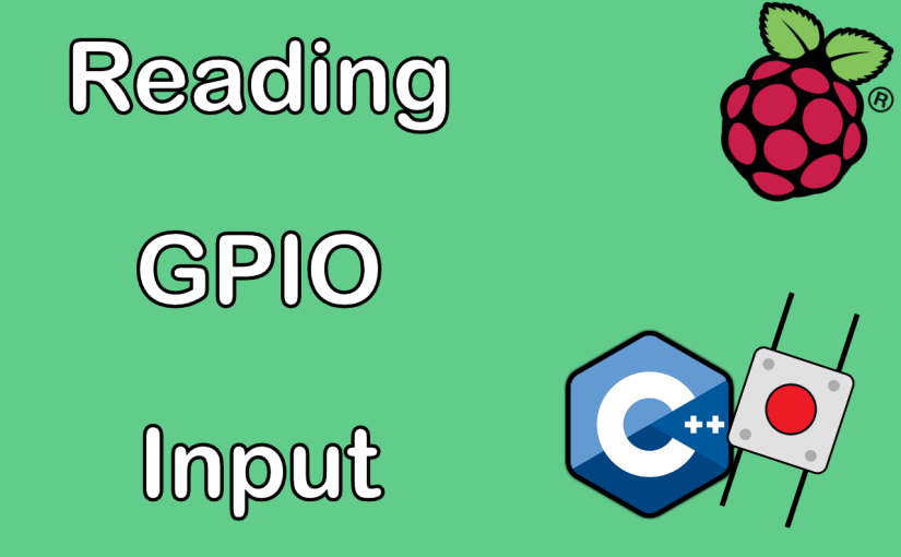 [ Raspberry Pi C ++ ] Push Buttons (Reading GPIO Input)