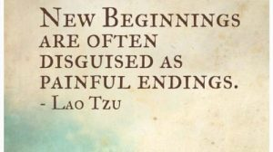 Lao Tzu Quotes | New Beginnings are often disguised as painful endings
