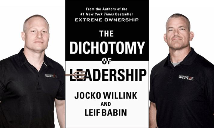 Jocko Willink Bio Leif Babin The Dichotomy of leadership