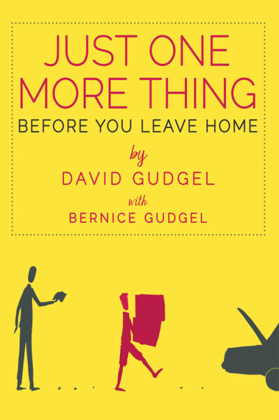 Just One More Thing Before You Leave Home Book Review