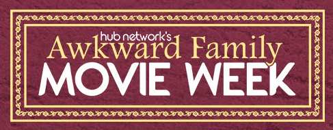 Tune In to The Hub Network's Awkward Family Movies Week