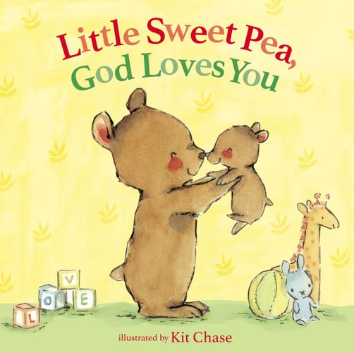 Little Sweet Pea, God Loves You