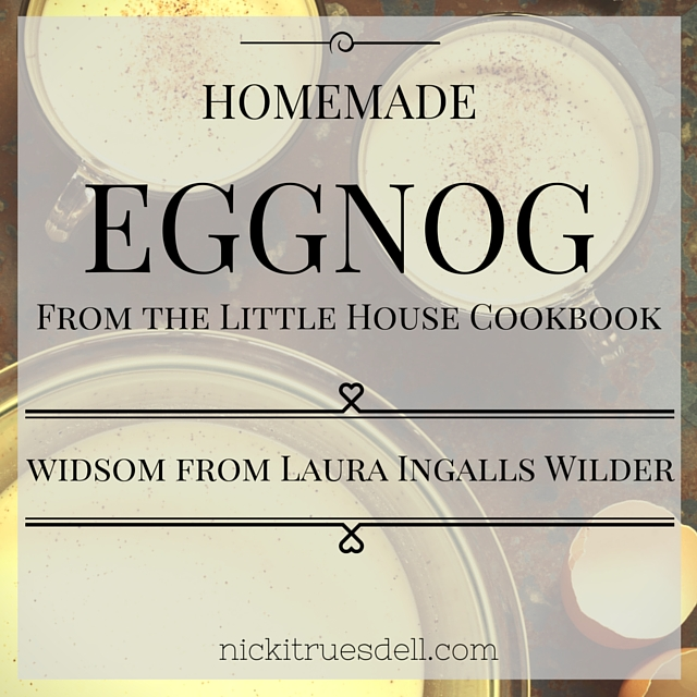 Homemade Eggnog - Little House Cookbook