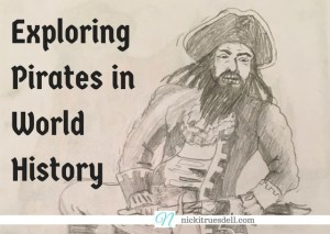 Exploring Pirates in World History