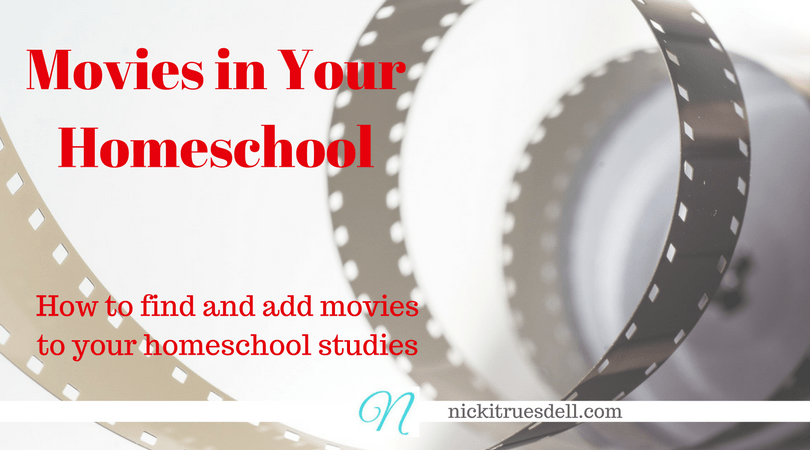 Movies in your homeschool