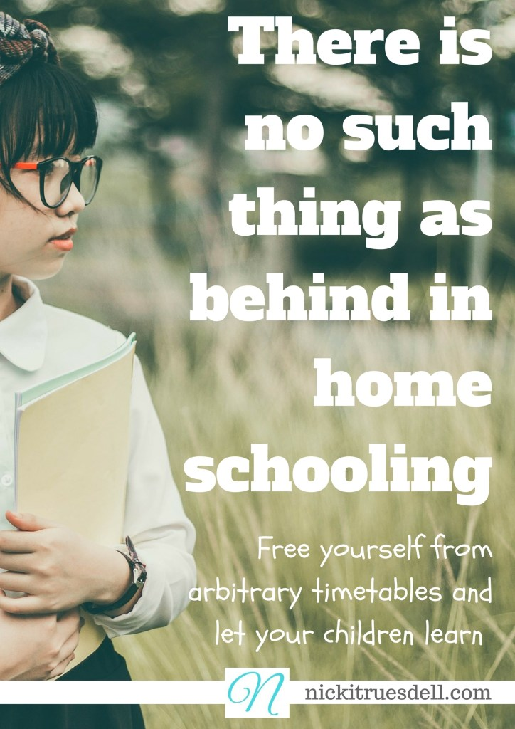 Afraid of falling behind in your homeschooling? Let this veteran homeschool mom assure you that there's no such thing!