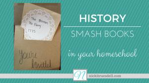 History Smashbooks for Homeschool