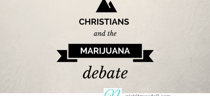 Christians and the Marijuana Debate