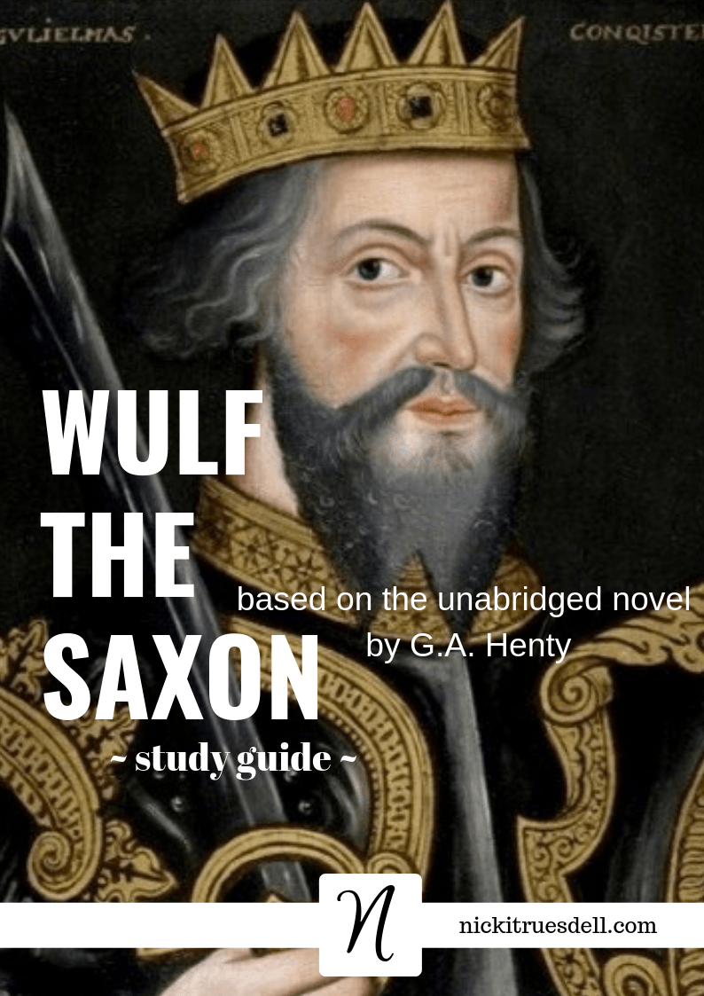 A complete study guide for the G. A. Henty novel about William the Conqueror and the Norman invasion of England in 1066