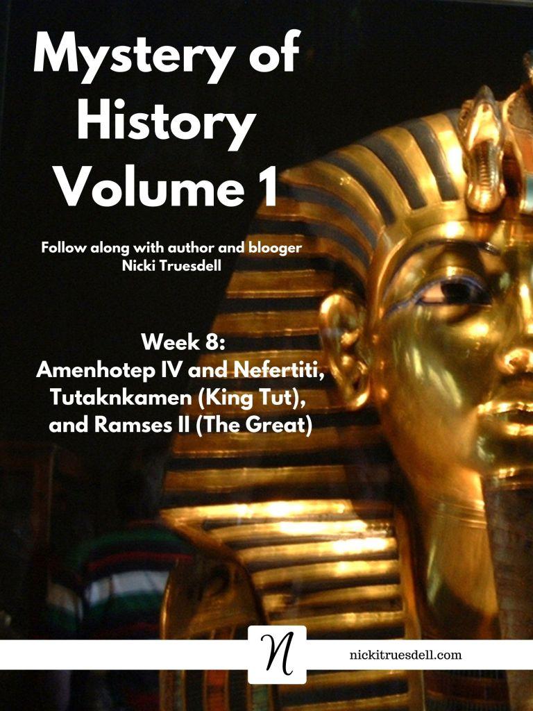 Mystery of History Volume 1 Week 8