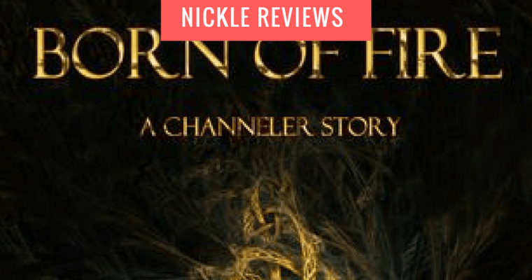 Book Review: Born of Fire by Heather McCorkle