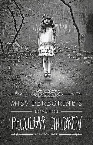 Miss Peregrine's Home for Peculiar Children book cover