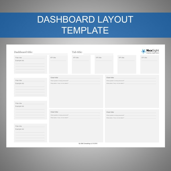 The dashboard layout template makes dashboard wireframing fast and aligned to the user and the business