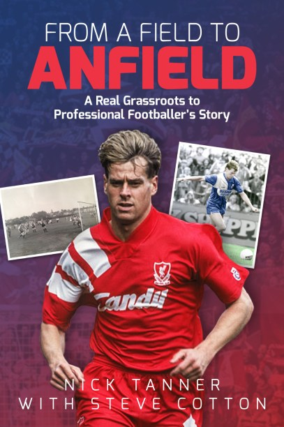 Nick Tanner From A field to Anfield