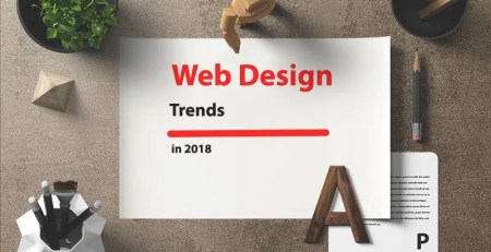 Web Design Trends to Watch in 2018