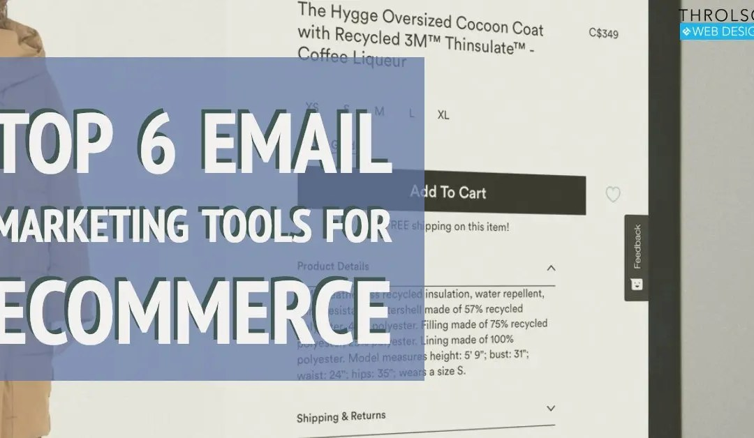 Top 6 Email Marketing Tools for Ecommerce