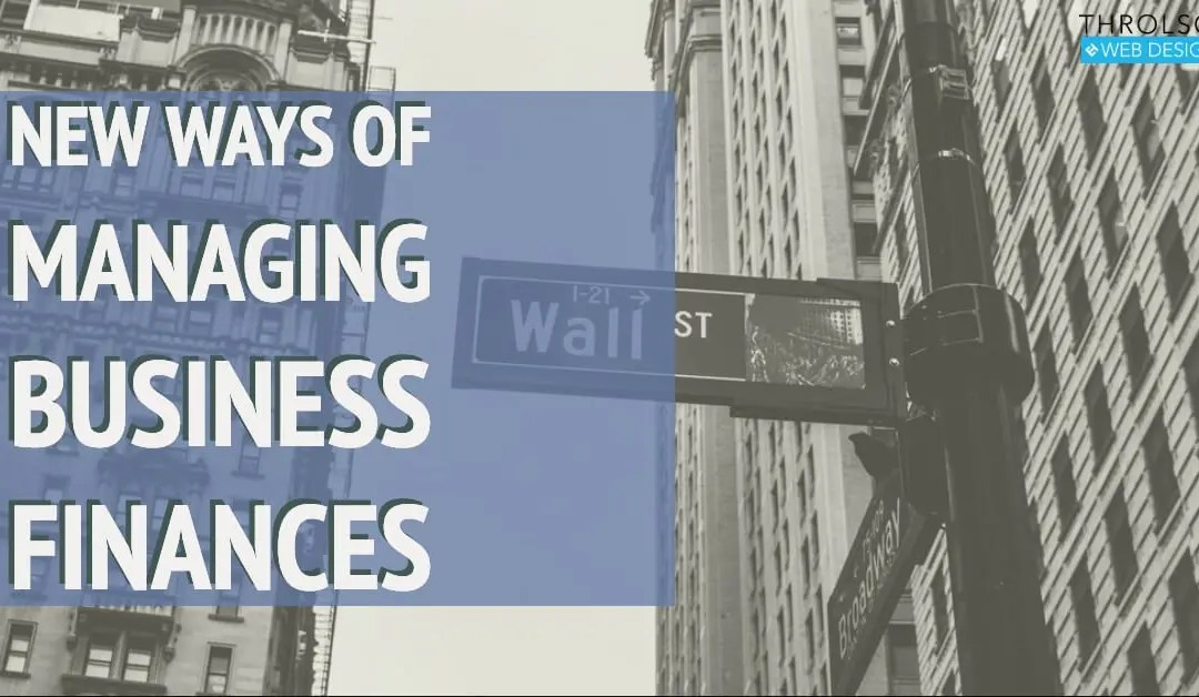 New Ways Of Managing Business Finances