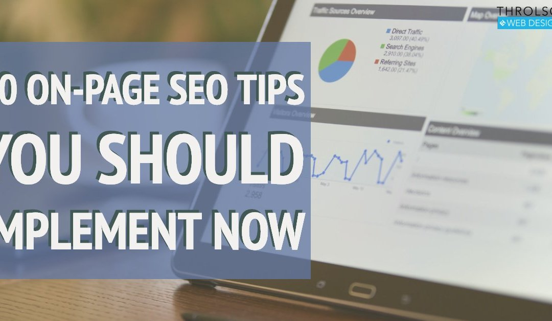 10 On-Page SEO Tips You Should Implement Now