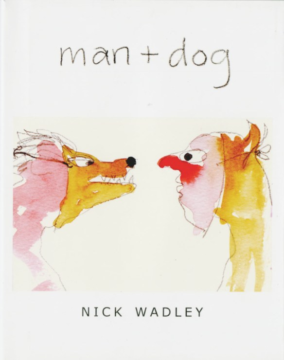 Man + Dog, Dalkey Archive Press, Illinois, 2009