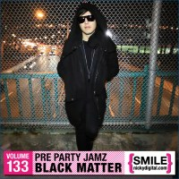 FREE MIXTAPE: Black Matter Pre Party Jamz Volume 133