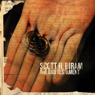 Scott Biram Bad Testament
