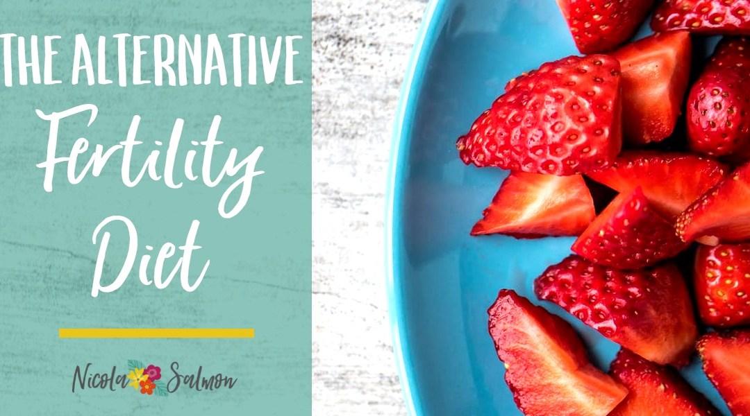 The Alternative Fertility Diet