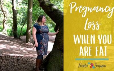 Pregnancy loss when you are fat