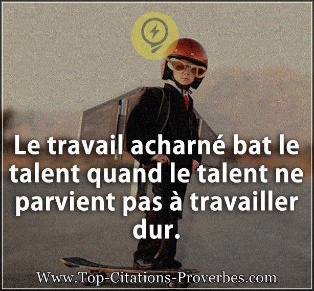 A côté du travail, le talent n'est rien !